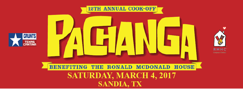 Twelfth Annual Cook-Off Pachanga Benefiting the Ronald McDonald House, Saturday, March 4, 2017, Sandia TX
